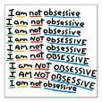 i-am-not-obsessive